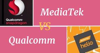 MediaTek vs Snapdragon processor: Which is better