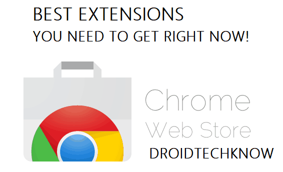 Top 10 Google Chrome extensions you need to get right now!